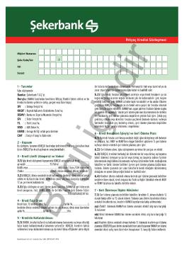ŞEKERBANK T.A.Ş. İhtiyaç Kredisi Sözleşmesi 1 / 6 Borçlu Adı
