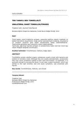 tek taraflı dev tonsillolit - Bozyaka Eğitim ve Araştırma Hastanesi