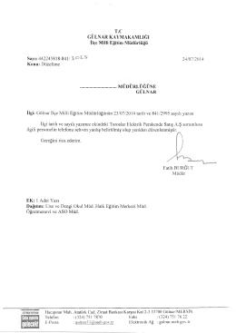 Konu: Düzeltme 24/07/2014 MÜDÜRLÜĞÜNE