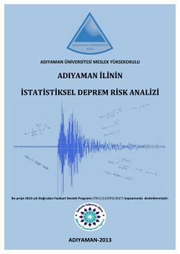 TRC1/13/DFD/3027/Adıyaman İlinin İstatiksel Deprem Risk Analizi