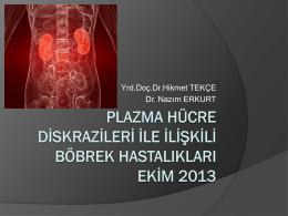 Plazma Hücre Diskrazileri İle İlişkili Böbrek Hastalıkları
