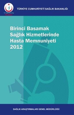 Birinci Basamak Sağlık Hizmetlerinde Hasta Memnuniyeti 2012