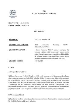 T.C. KAMU DENETÇİLİĞİ KURUMU ŞİKAYET NO :03.2013/554