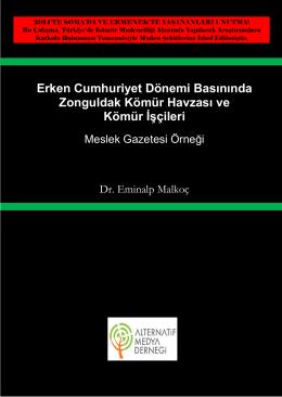 Erken Cumhuriyet Dönemi Basınında Zonguldak Kömür Havzası ve