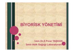 BİYORİSK YÖNETİMİ - İzmir Halk Sağlığı Laboratuvarı