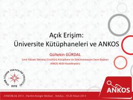 Açık Erişim: Üniversite Kütüphaneleri ve ANKOS