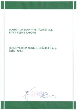 ULUSOY UN SANAYi YE TiCARET A.S. FiYAT TESPiT
