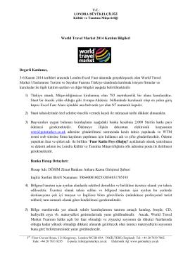 World Travel Market 2014 Katılım Bilgileri Degerli