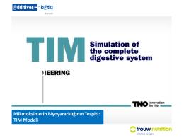 Mikotoksinlerin Biyoyararlılığının Tespiti: TIM Modeli
