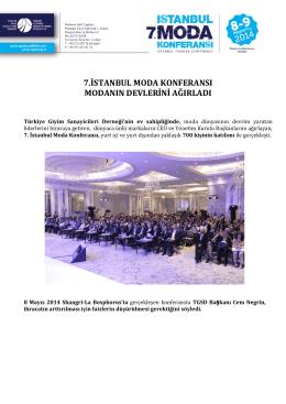 7.istanbul moda konferansı modanın devlerini ağırladı