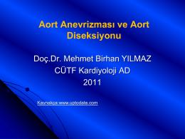 Aort Anevrizması ve Aort Diseksiyonu