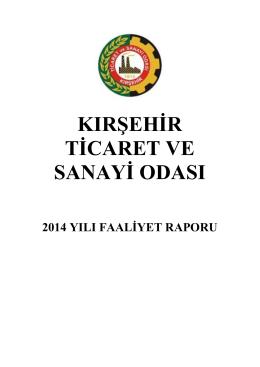 2014 Yılı Faaliyet Raporu - Kırşehir Ticaret ve Sanayi Odası