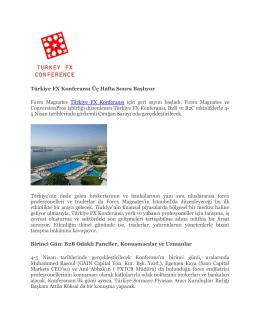 Türkiye FX Konferansı Üç Hafta Sonra Başlıyor Forex