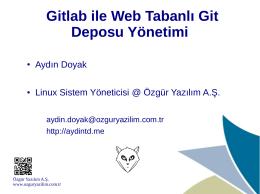 Gitlab ile Web Tabanlı Git Deposu Yönetimi