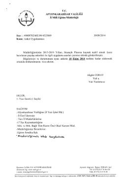 Müdürlüğümüzün konu ile ilgili 30/09/2014 tarih ve 4325069 sayılı