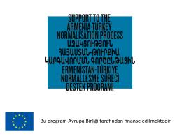 Ermenistan-Türkiye Normalleşme Süreci Destek Programı