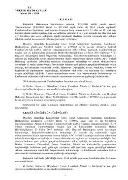 T.C. YÜKSEK SEÇİM KURULU Karar No : 1358 - K A R A R