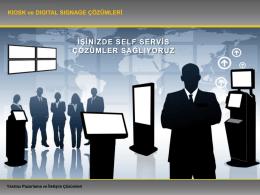 Kiosk ve Digital Signage Çözümleri