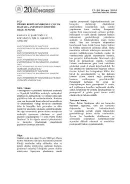 p-23 pierre robin sendromlu çocuk hastada anestezi yönetimi