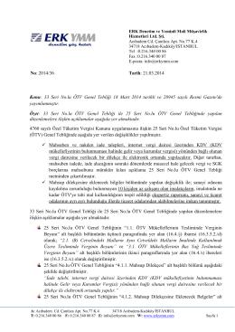 No: 2014/36 Tarih: 21.03.2014 Konu: 33 Seri No.lu ÖTV Genel