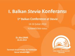 """""""1. Balkan Stevia (tatlandırıcı ve tedavi edici özellikleri nedeniyle"""