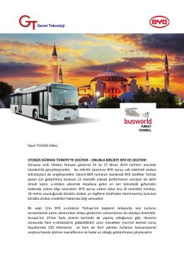 ONUNLA BİRLİKTE BYD DE GELİYOR! Dünyaca ünlü Otobüs