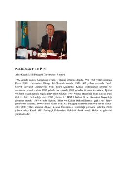 Prof.Dr. Serik PİRALİYEV - Ahmet Yesevi Üniversitesi