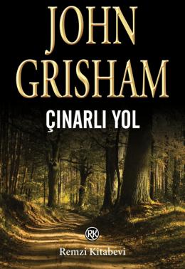 John Grisham ÇINARLI YOL