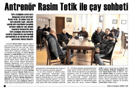 Antrenör Rasim Tetik ile çay sohbeti