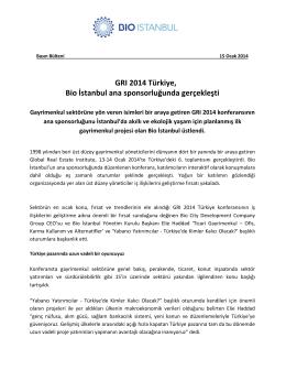 GRI 2014 Türkiye, Bio İstanbul ana sponsorluğunda gerçekleşti