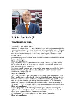 Prof. Dr. Ateş Kadıoğlu - Şimdi Asistan Olsam