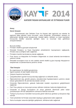Amaç: Genel Amaçlar Düzenlenecek olan İstihdam Fuarı ile