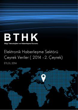 Elektronik Haberleşme Sektörü Çeyrek Veriler (2014 –2