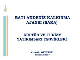kültür ve turizm yatırımları teşvikleri (temmuz 2014)
