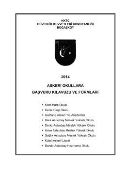 2014 ASKERî OKULLARA BAġVURU KILAVUZU VE FORMLARI