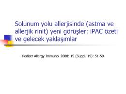 Solunum yolu allerjisinde (astma ve allerjik rinit) yeni görüşler: iPAC