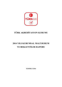 2014_TÜRKAK_Kurumsal_ Mali_Durum