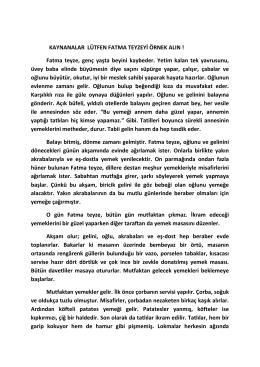 KAYNANALAR LÜTFEN FATMA TEYZEYİ ÖRNEK ALIN ! Fatma