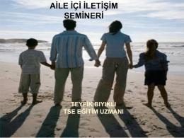 2.aile içi iletişim nedir? - Ege Üniversitesi Sürekli Eğitim Merkezi