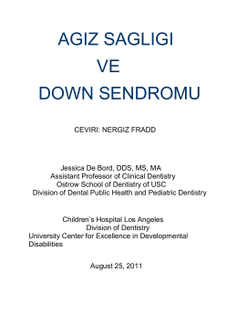 ağız ve diş sağlığı - Ulusal Down Sendromu Derneği