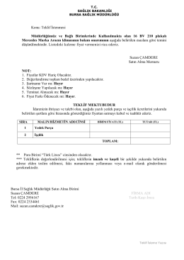 Teklif İstenmesi Müdürlüğümüz ve Bağlı Birimlerinde Kullanılmakta