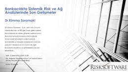 Bankacılıkta Sistemik Risk ve Ağ Analizlerinde Son