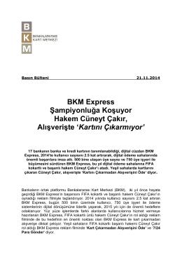 BKM Express Şampiyonluğa Koşuyor Hakem Cüneyt Çakır