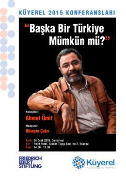 """""""Başka Bir Türkiye Mümkün mü?"""""""