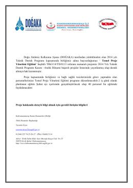 Doğu Akdeniz Kalkınma Ajansı (DOĞAKA) tarafından yürütülmekte