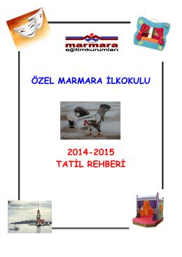 özel marmara ilkokulu 2014-2015 tatil rehberi