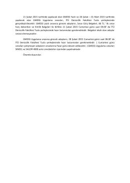 21 Şubat 2015 tarihinde yapılacak olan GMDSS Yazılı ve 28 Şubat