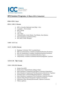 BPO Seminer Programı, 24 Mayıs 2014, Cumartesi