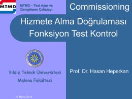 Fonksiyon Test Kontrol Komisyonu (Prof. Dr. Hasan Heperkan)