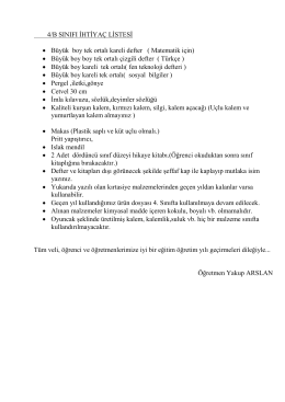 4/B SINIFI İHTİYAÇ LİSTESİ • Büyük boy tek ortalı kareli defter